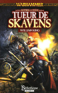 Warhammer : Gotrek et Felix: Tueurs de Skavens #1 [2005]