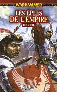 Warhammer : Les Epées de l'Empire #1 [2006]