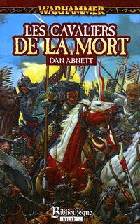 Warhammer : Les Cavaliers de la Mort [2005]