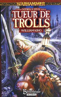 Warhammer : Gotrek et Felix: Tueurs de Trolls #2 [2005]