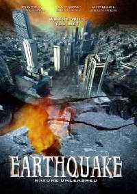 Nature Unleashed : Tremblement de Terre [2005]