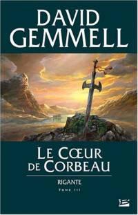 Rigante : Le Coeur de Corbeau [#3 - 2006]
