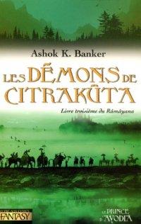 Le Ramayana : Les Démons de Citrakuta [#3 - 2006]
