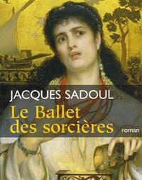 Le Ballet des Sorcières [2006]