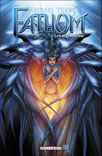 Fathom : A l'aube de la guerre [#1 - 2006]