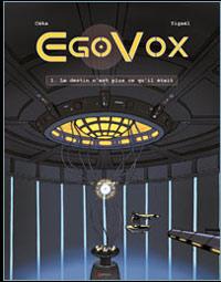 EgoVox : Le destin n'est plus ce qu'il était #1 [2006]