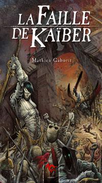 Confrontation / Cadwallon : La Faille de Kaïber [2005]