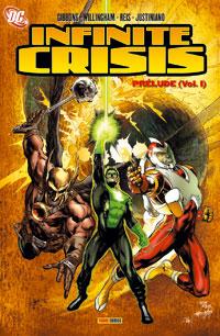 Justice League : Prelude a infinite crisis #1 [2006]