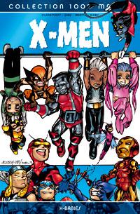 100% Marvel X-Men : x-Babies [2006]
