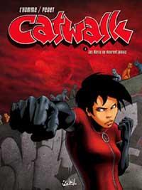 Catwalk : Les héros ne meurent jamais #1 [2006]