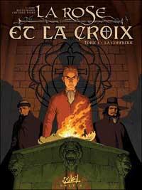 La rose et la croix : La confrérie #1 [2005]