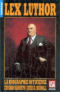 Superman : Lex Luthor la biographie officieuse [1990]
