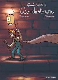 Guili-guili à Wondertown : Wondertown [#2 - 2006]