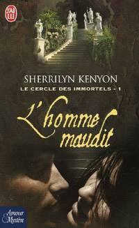 Le Cercle des Immortels : L'Homme Maudit [#1 - 2005]