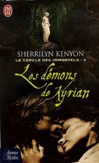 Le Cercle des Immortels : Les Démons de Kyrian #2 [2005]