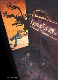 Guili-guili à Wondertown : Bienvenue à Wondertown [#1 - 2005]