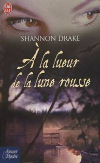 Le Cycle des Vampires : A la lueur de la Lune Rousse [#1 - 2005]