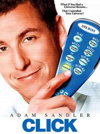 Click : télécommandez votre vie [2006]