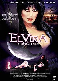 Elvira, princesse des ténèbres : Elvira et le château hanté [2006]