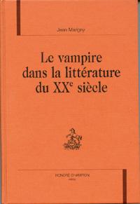 Le vampire dans la littérature du XXème siècle [2003]