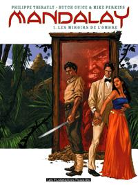 Mandalay : Les miroirs de l'ombre [#1 - 2006]
