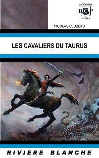 Les cavaliers du Taurus [2007]