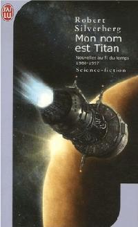 Nouvelles au fil du temps : Mon nom est titan #4 [2006]