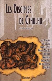 Les Disciples de Cthulhu : Disciples de Cthulhu