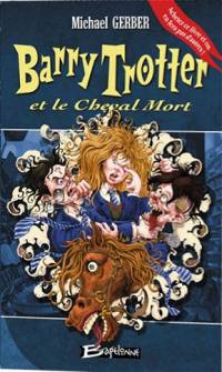 Harry Potter : Barry Trotter et le Cheval Mort #3 [2006]