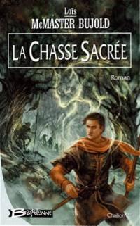 Le Fléau de Chalion : La Chasse Sacrée #3 [2006]