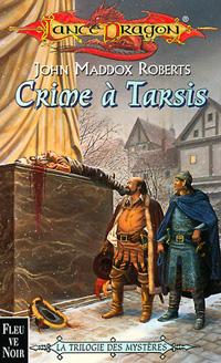 Les Royaumes oubliés : La Trilogie des Mystères : Crime à Tarsis [#41 - 2001]