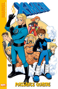 X-Men : Marvel Kids : Puissance quatre [2006]