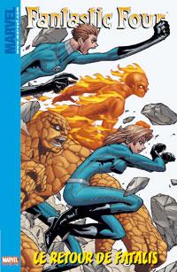 4 fantastiques : Marvel Kids : Le Retour de Fatalis [2006]