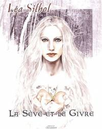 Nigredo : La Sève et le Givre [#1 - 2002]