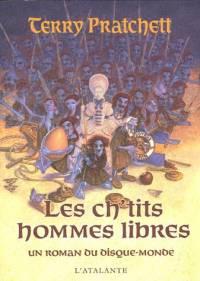 Les Annales du Disque-Monde : Les Ch'tits Hommes Libres [2006]