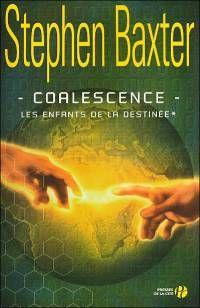 Les Enfants de la Destinée : Coalescence #1 [2006]