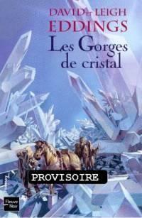 Les Rêveurs : Les Gorges de Cristal #3 [2006]