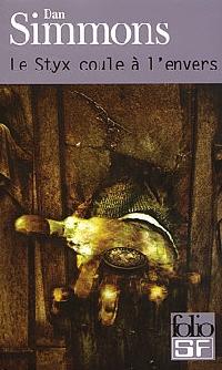Le styx coule à l'envers [1997]