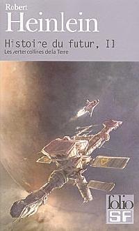 Histoire du futur : Les vertes collines de la Terre [#2 - 1967]