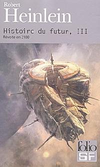 Histoire du futur : Revolte en 2100 [#3 - 1969]