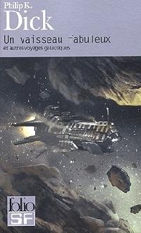 Un vaisseau fabuleux et autres voyages galactiques [2005]