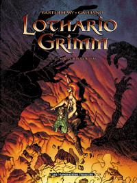 Lothario Grimm : Le vortex de Feu #2 [2003]
