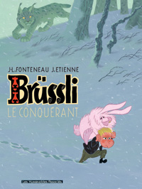 Brüssli : Le Conquérant [#1 - 2006]