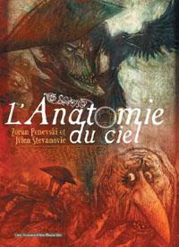 L'anatomie du ciel [2006]