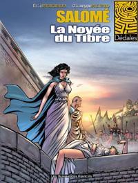 Salomé : La Noyée du Tibre [#1 - 2005]