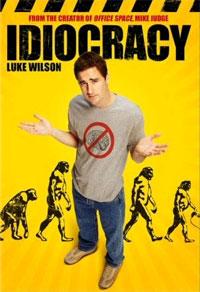 Idiocracy [2007]