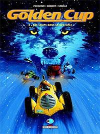 Goden Cup : Des Loups dans la spéciale [#3 - 2006]