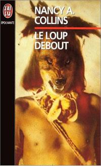 Le Loup debout [1999]