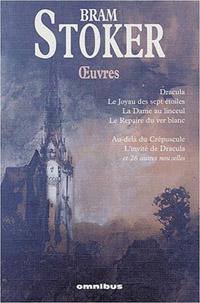 Bram Stoker : Oeuvres [2004]