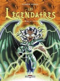 Les Légendaires : Main du futur [#6 - 2006]